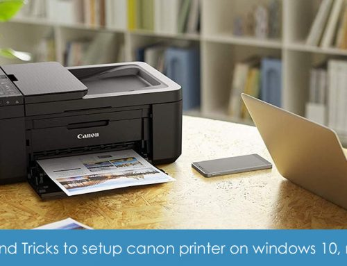 Tips and tricks to setup canon wireless printer