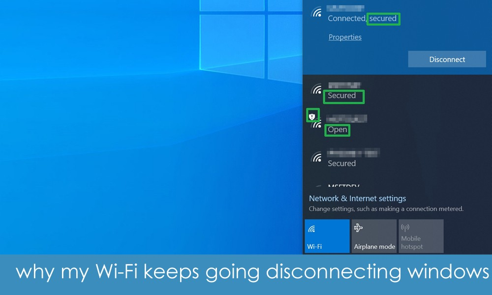 why my Wi-Fi keeps going disconnecting windows 10