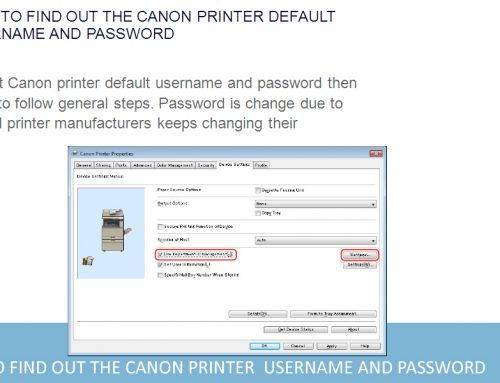 How to find out the Canon Printer Username and Password