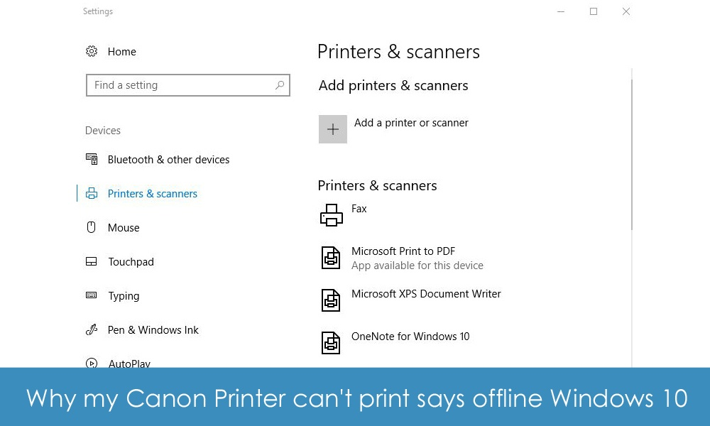 Why my Canon Printer can't print says offline Windows 10
