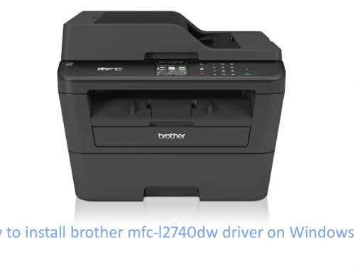 How to Install Brother mfc-l2740dw driver on Windows