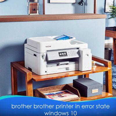 brother printer in error state windows 10