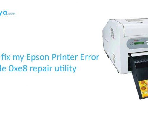 How do I fix my Epson Printer Error code 0xe8 repair utility