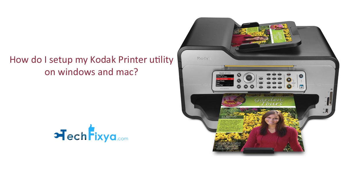 How do I setup my Kodak Printer utility on windows and mac