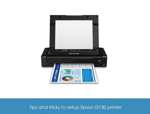 Tips and Tricks to setup Epson l3150 printer