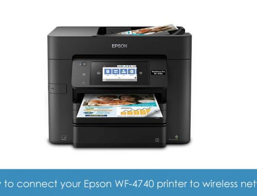 How to connect your Epson WF-4740 printer to wireless network