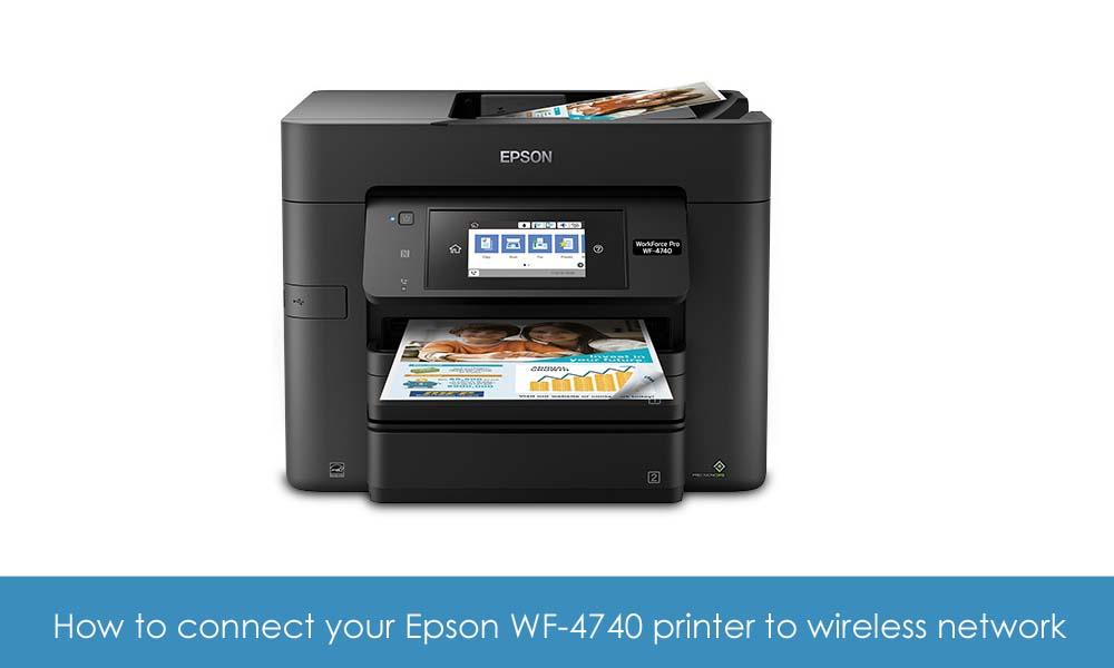connect Epson WF-4740 wireless network