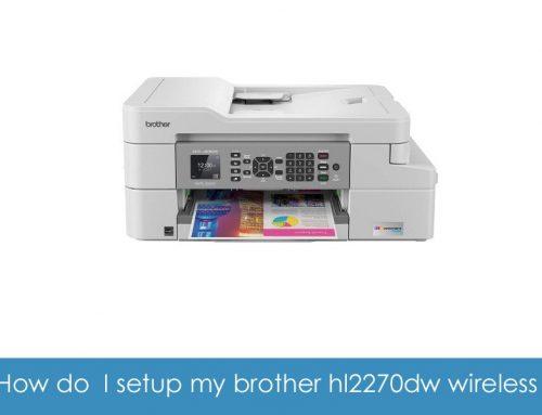 How do I setup my brother hl2270dw wireless